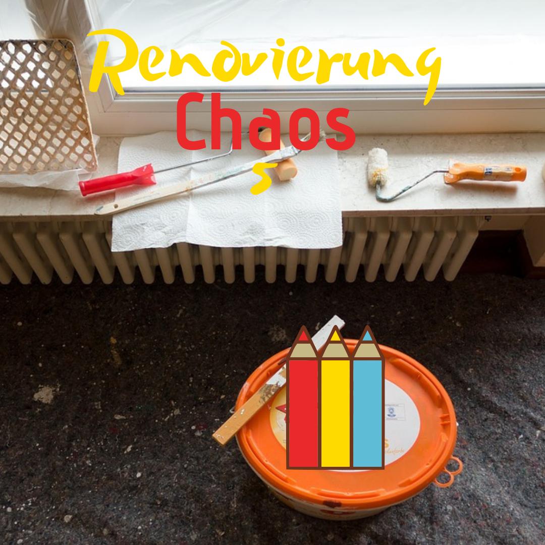 Renovierung Chaos